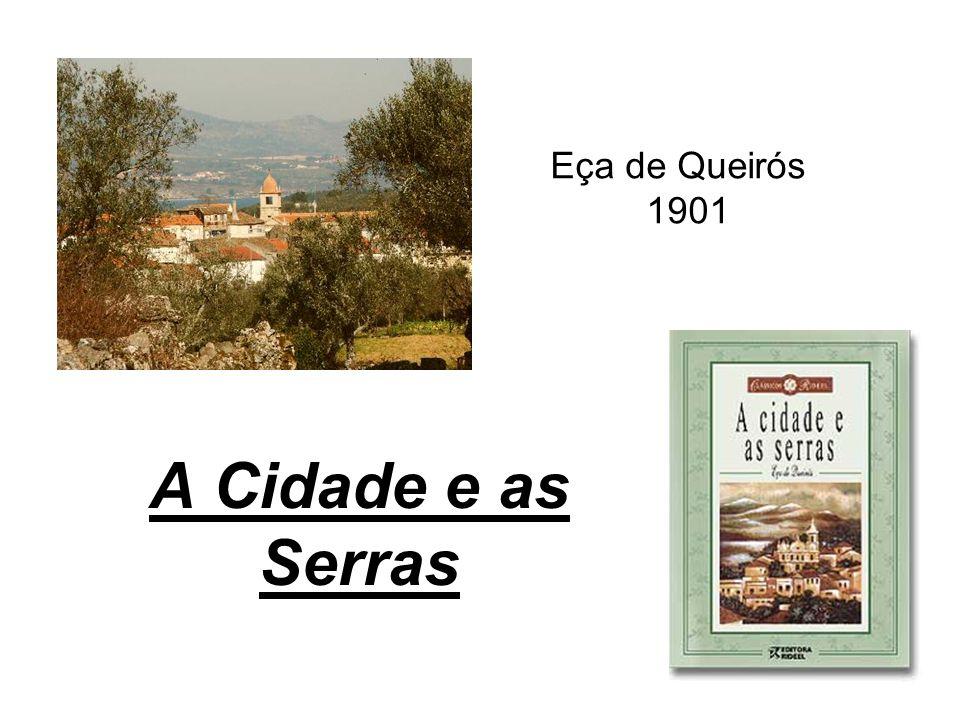 Eça de Queirós 1901 A Cidade e as Serras