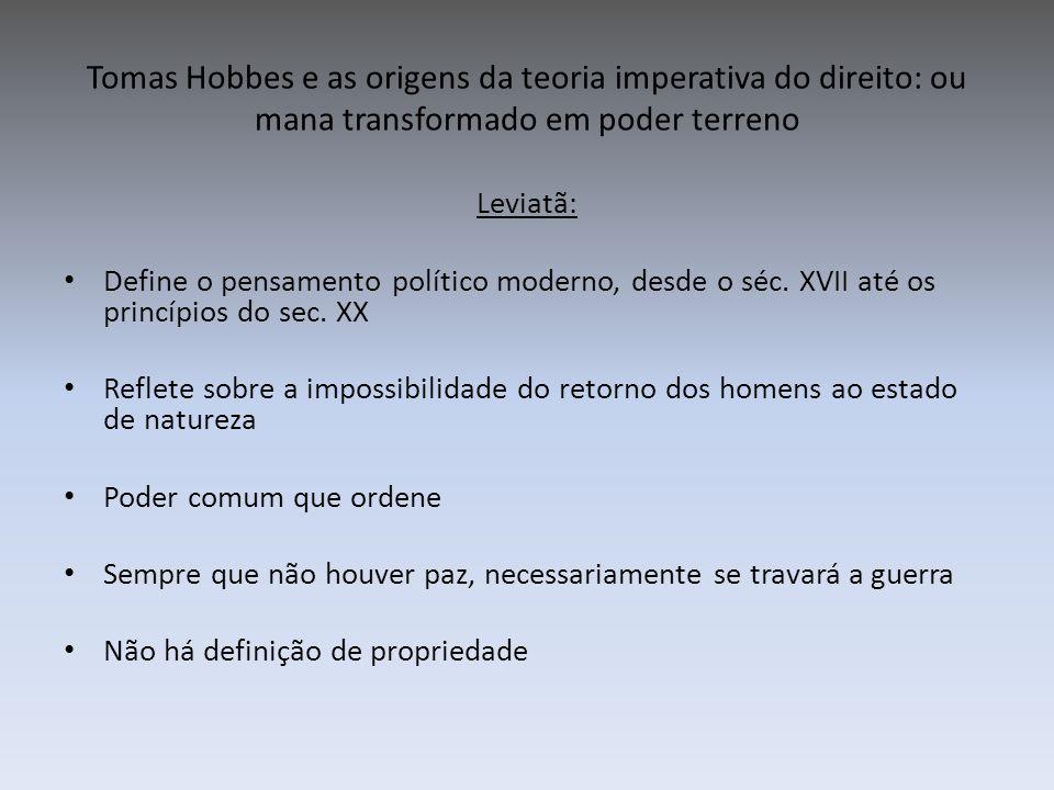 Tomas Hobbes e as origens da teoria imperativa do direito: ou mana transformado em poder terreno