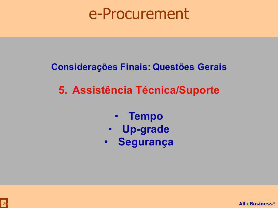 Considerações Finais: Questões Gerais Assistência Técnica/Suporte