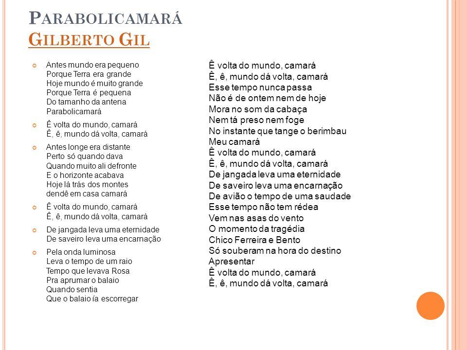 Parabolicamará Gilberto Gil