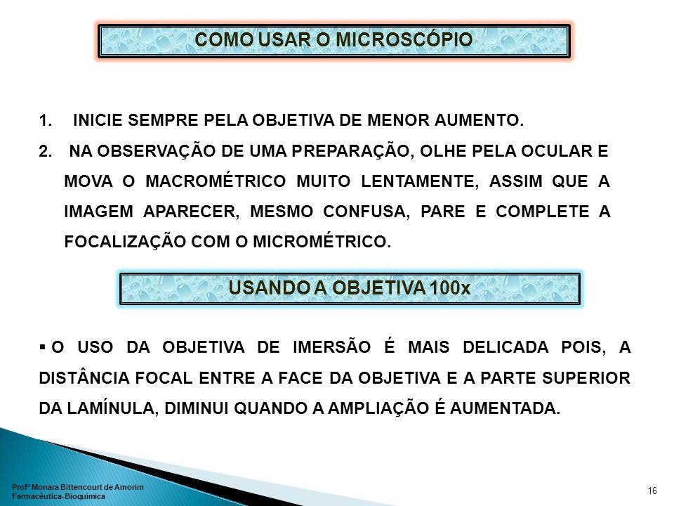COMO USAR O MICROSCÓPIO
