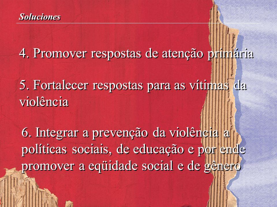 5. Fortalecer respostas para as vítimas da violência