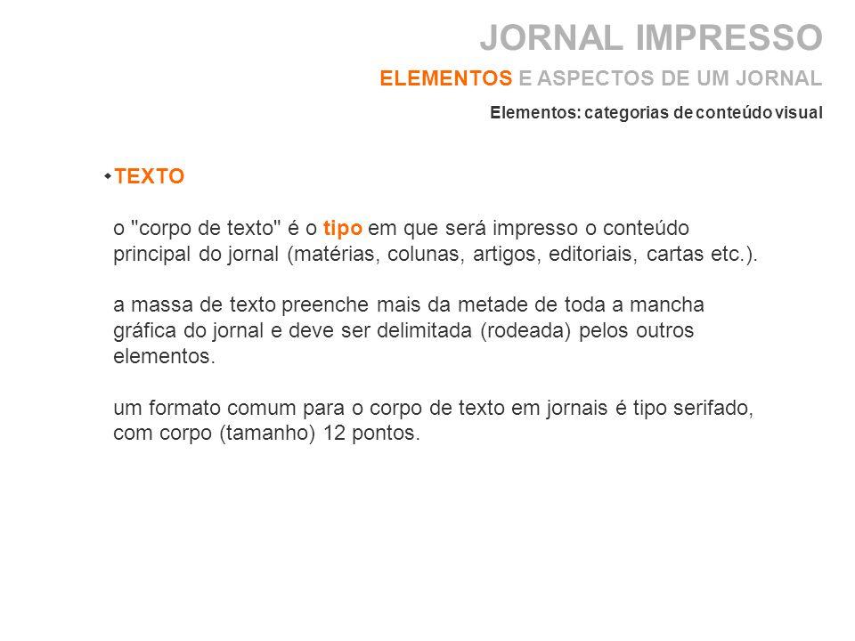 JORNAL IMPRESSO ELEMENTOS E ASPECTOS DE UM JORNAL TEXTO