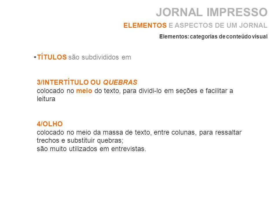 JORNAL IMPRESSO ELEMENTOS E ASPECTOS DE UM JORNAL
