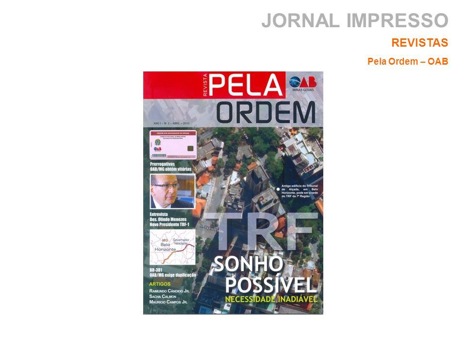 JORNAL IMPRESSO REVISTAS Pela Ordem – OAB