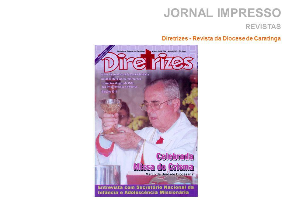JORNAL IMPRESSO REVISTAS Diretrizes - Revista da Diocese de Caratinga