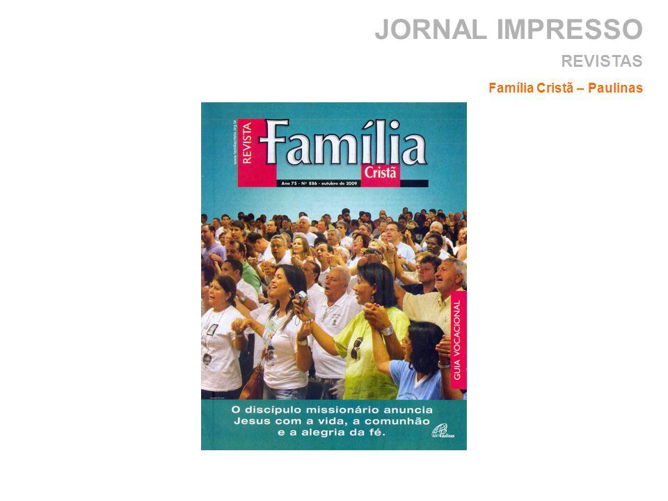 JORNAL IMPRESSO REVISTAS Família Cristã – Paulinas