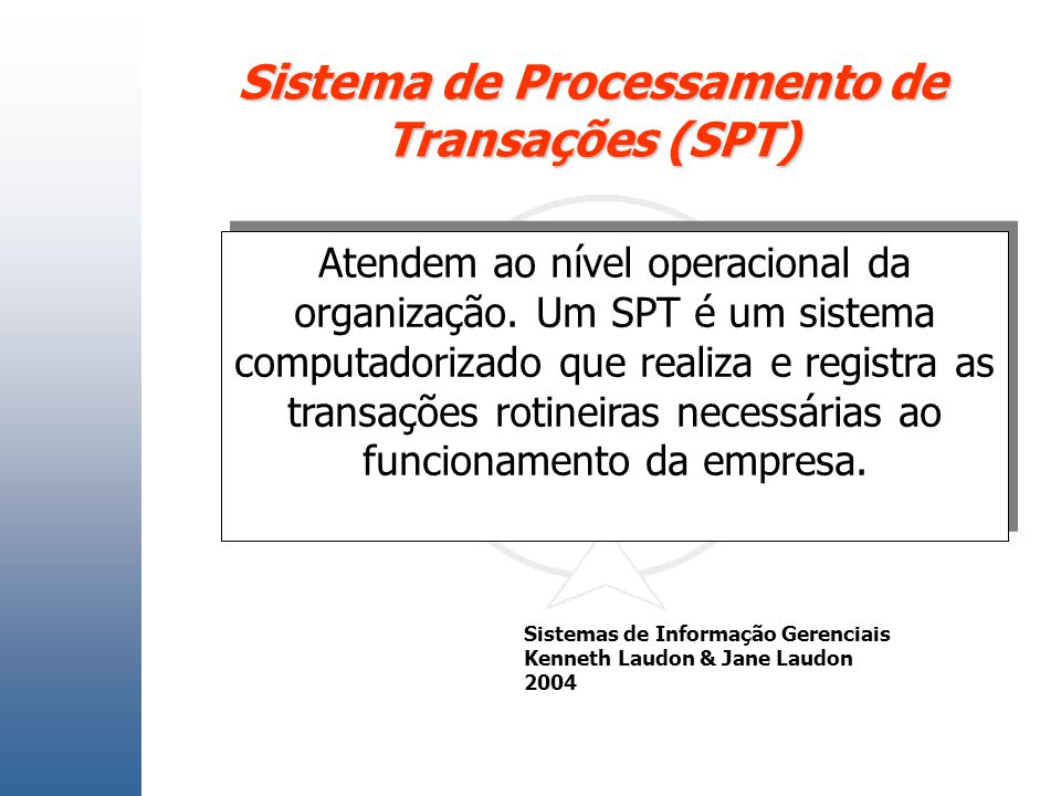 Sistema de Processamento de Transações (SPT)