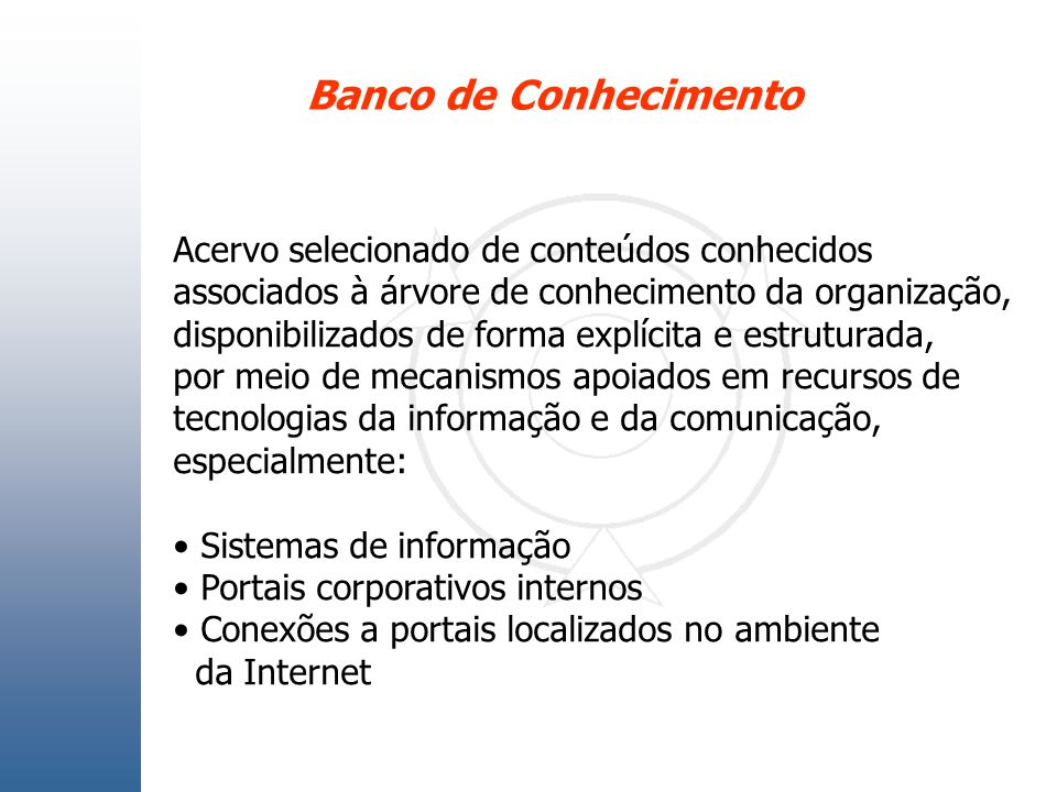 Banco de Conhecimento Acervo selecionado de conteúdos conhecidos