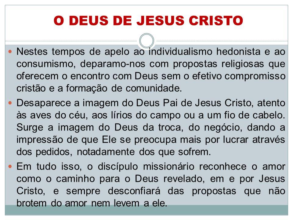O DEUS DE JESUS CRISTO