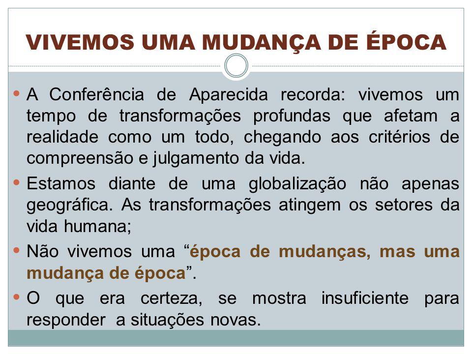 VIVEMOS UMA MUDANÇA DE ÉPOCA