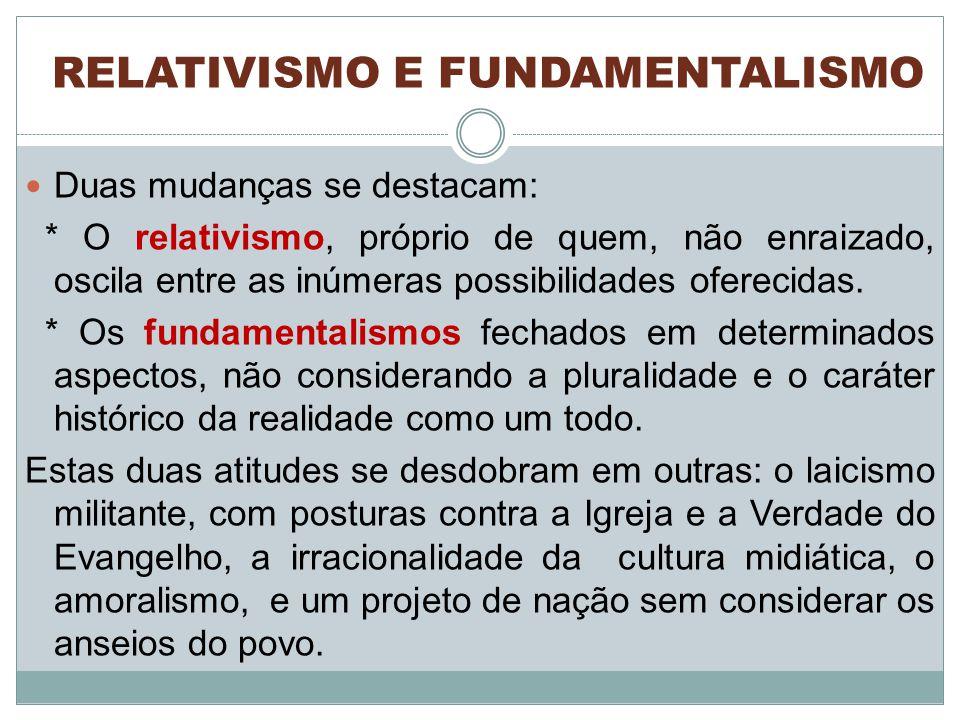 RELATIVISMO E FUNDAMENTALISMO