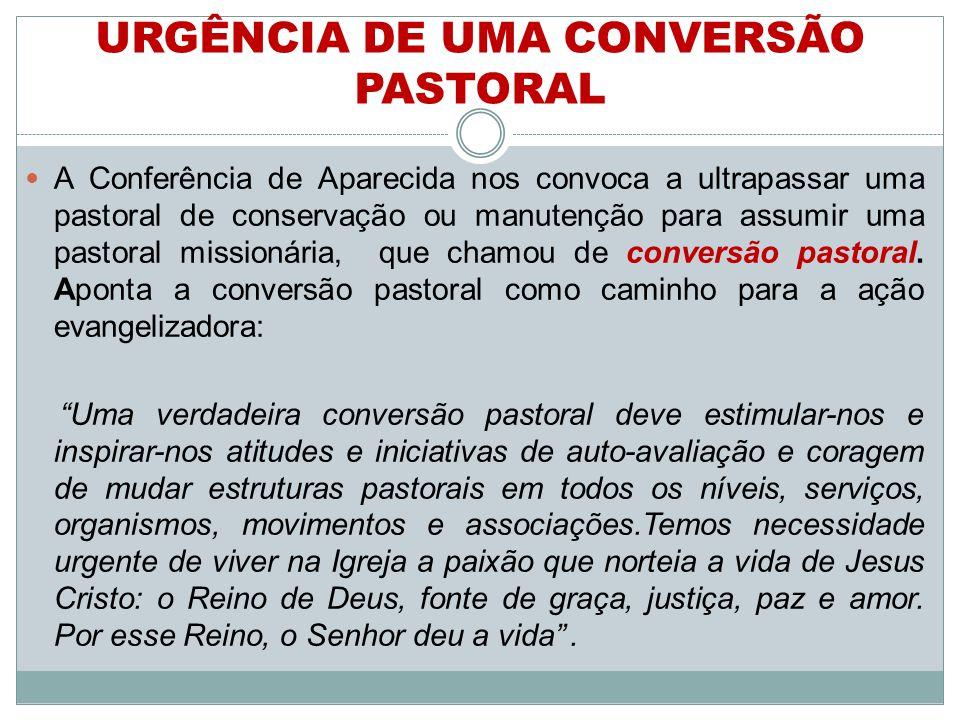URGÊNCIA DE UMA CONVERSÃO PASTORAL