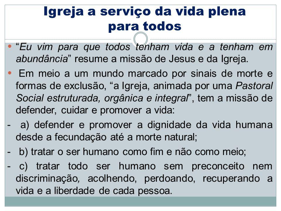 Igreja a serviço da vida plena