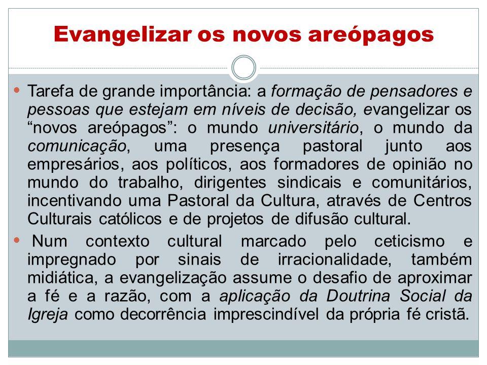 Evangelizar os novos areópagos
