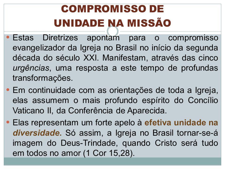 COMPROMISSO DE UNIDADE NA MISSÃO