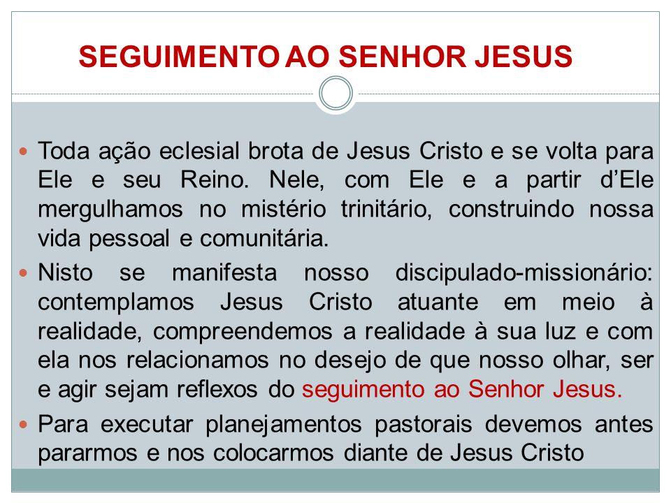 seguimento ao Senhor Jesus