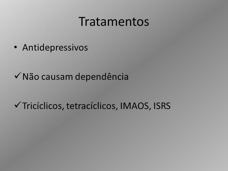 Tratamentos Antidepressivos Não causam dependência