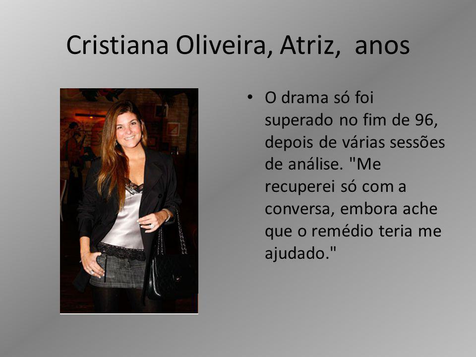 Cristiana Oliveira, Atriz, anos
