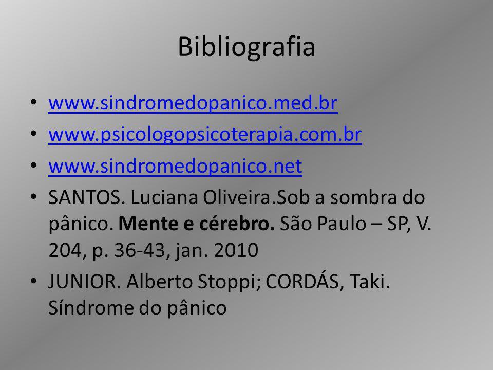 Bibliografia www.sindromedopanico.med.br
