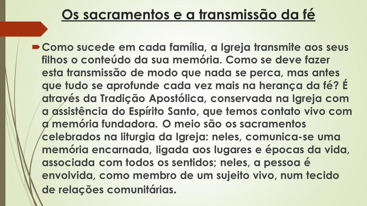 Os sacramentos e a transmissão da fé