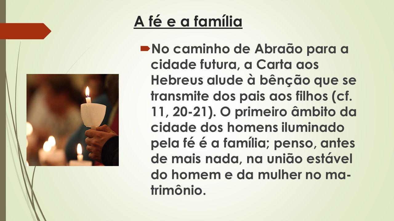 A fé e a família