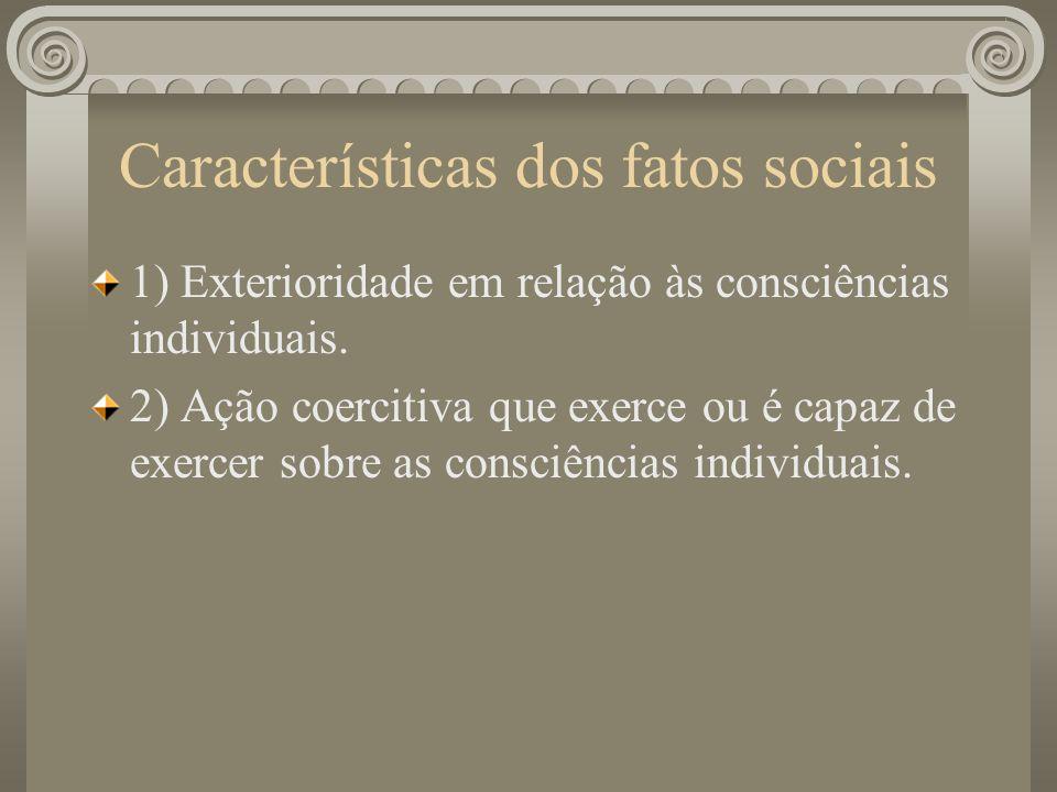 Características dos fatos sociais