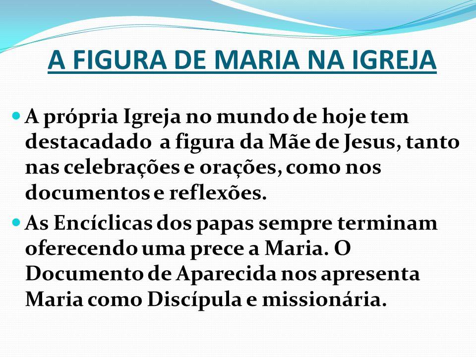 A FIGURA DE MARIA NA IGREJA