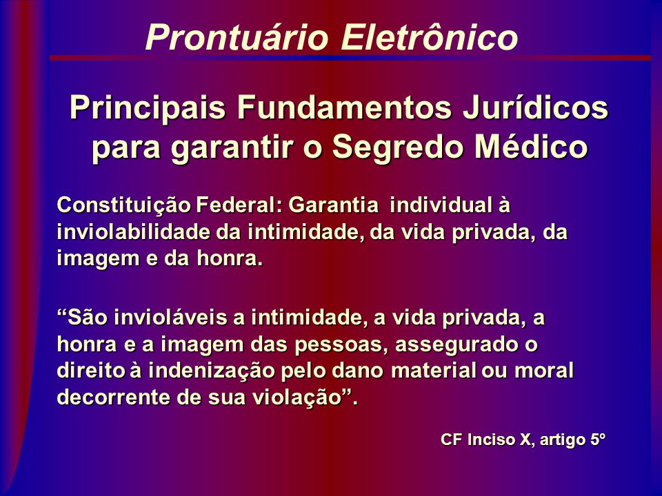 Principais Fundamentos Jurídicos para garantir o Segredo Médico