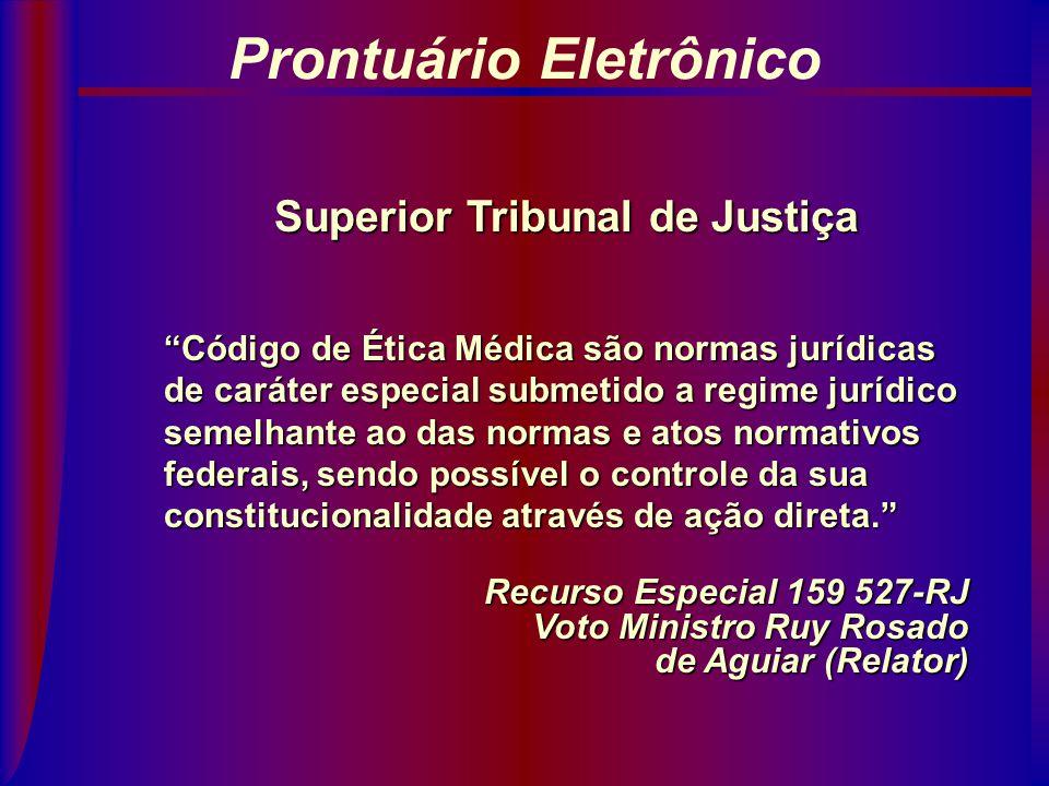 Prontuário Eletrônico Superior Tribunal de Justiça