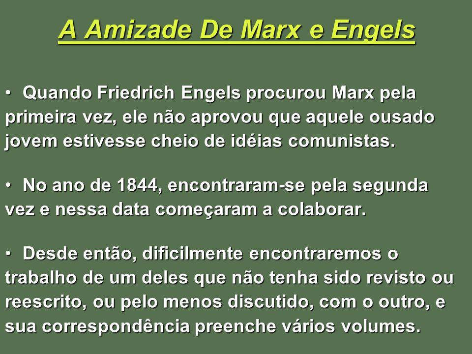 A Amizade De Marx e Engels