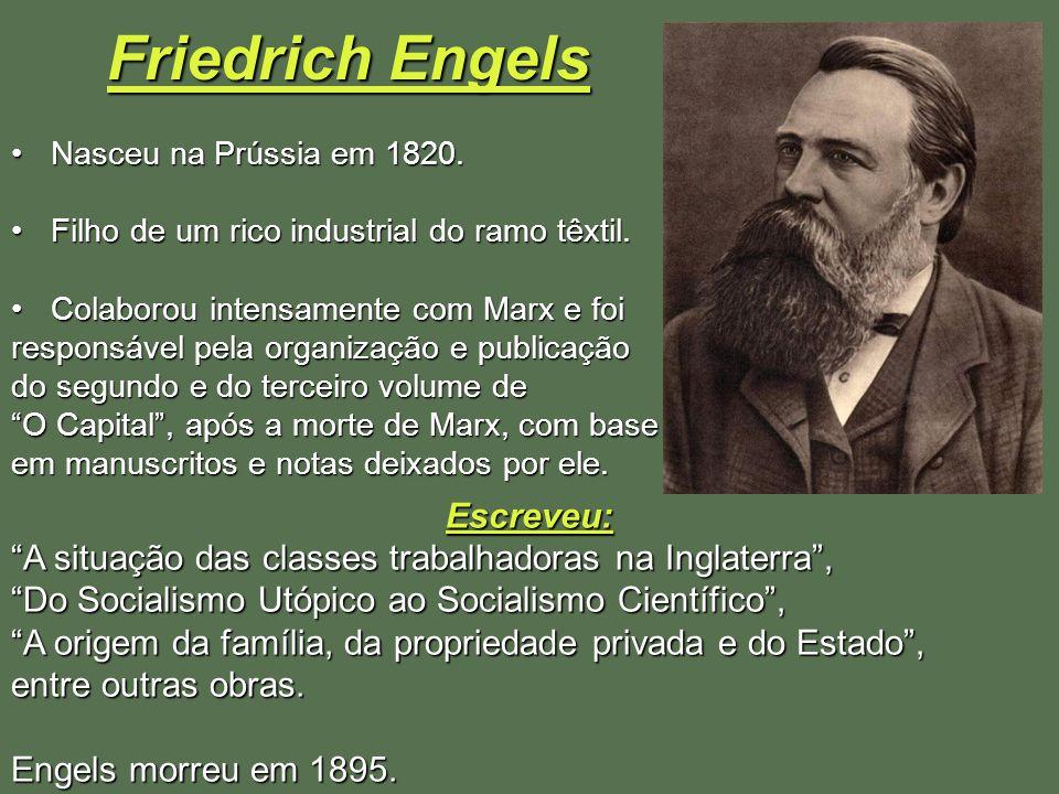 Friedrich Engels Escreveu: