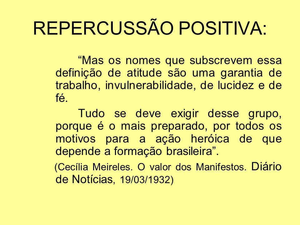 REPERCUSSÃO POSITIVA: