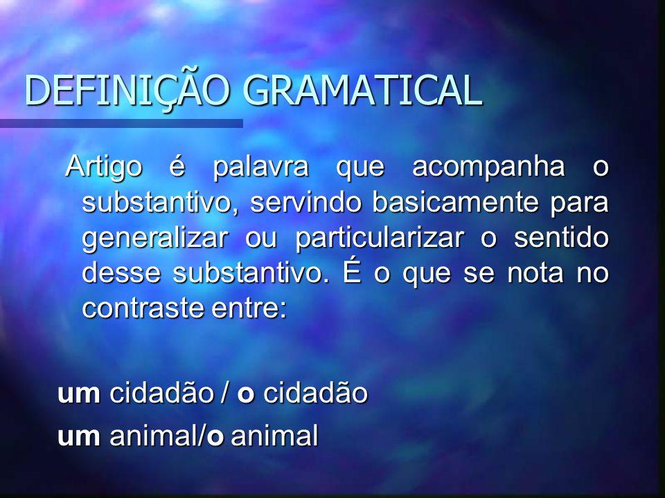 DEFINIÇÃO GRAMATICAL