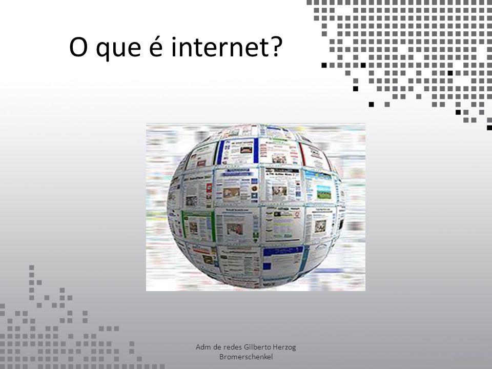Adm de redes Gilberto Herzog Bromerschenkel
