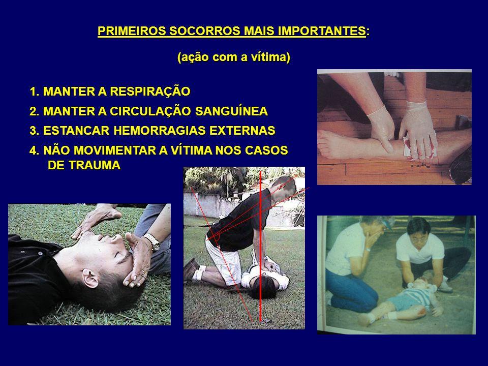 PRIMEIROS SOCORROS MAIS IMPORTANTES: