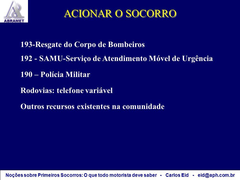 ACIONAR O SOCORRO 193-Resgate do Corpo de Bombeiros