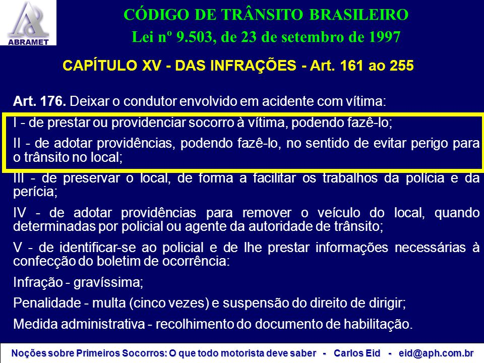 CÓDIGO DE TRÂNSITO BRASILEIRO Lei nº 9.503, de 23 de setembro de 1997