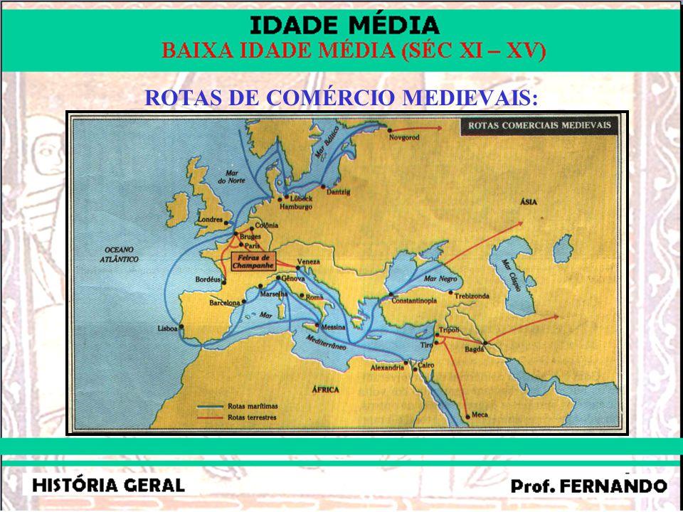 ROTAS DE COMÉRCIO MEDIEVAIS: