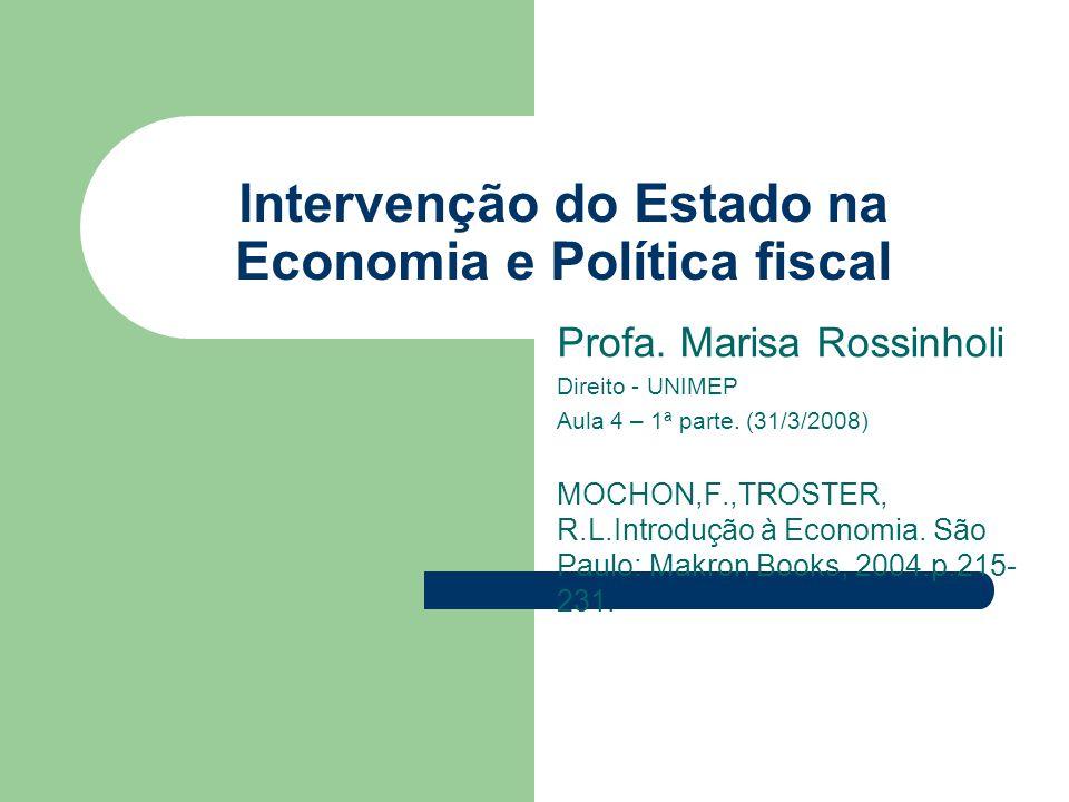 Intervenção do Estado na Economia e Política fiscal