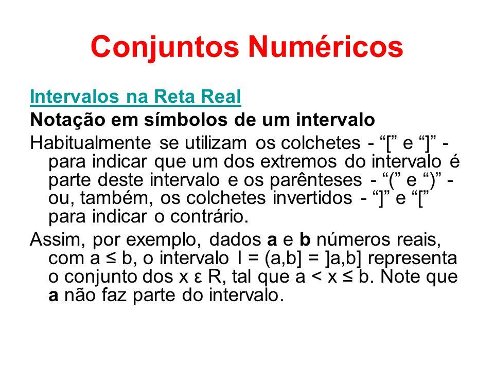 Conjuntos Numéricos Intervalos na Reta Real