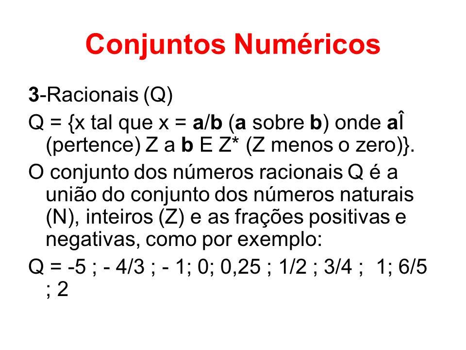 Conjuntos Numéricos 3-Racionais (Q)