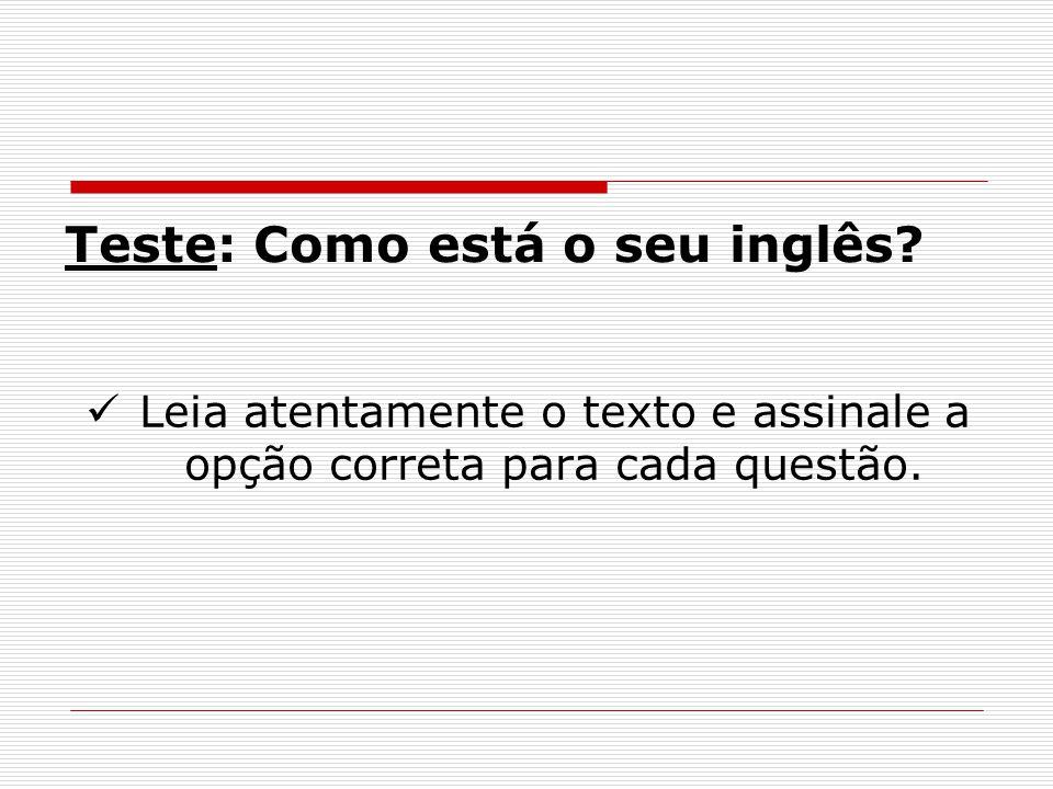 Teste: Como está o seu inglês