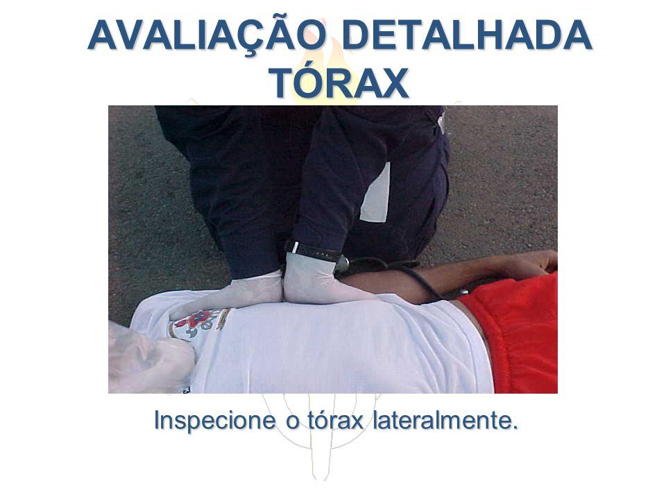 AVALIAÇÃO DETALHADA TÓRAX