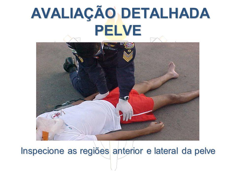 AVALIAÇÃO DETALHADA PELVE