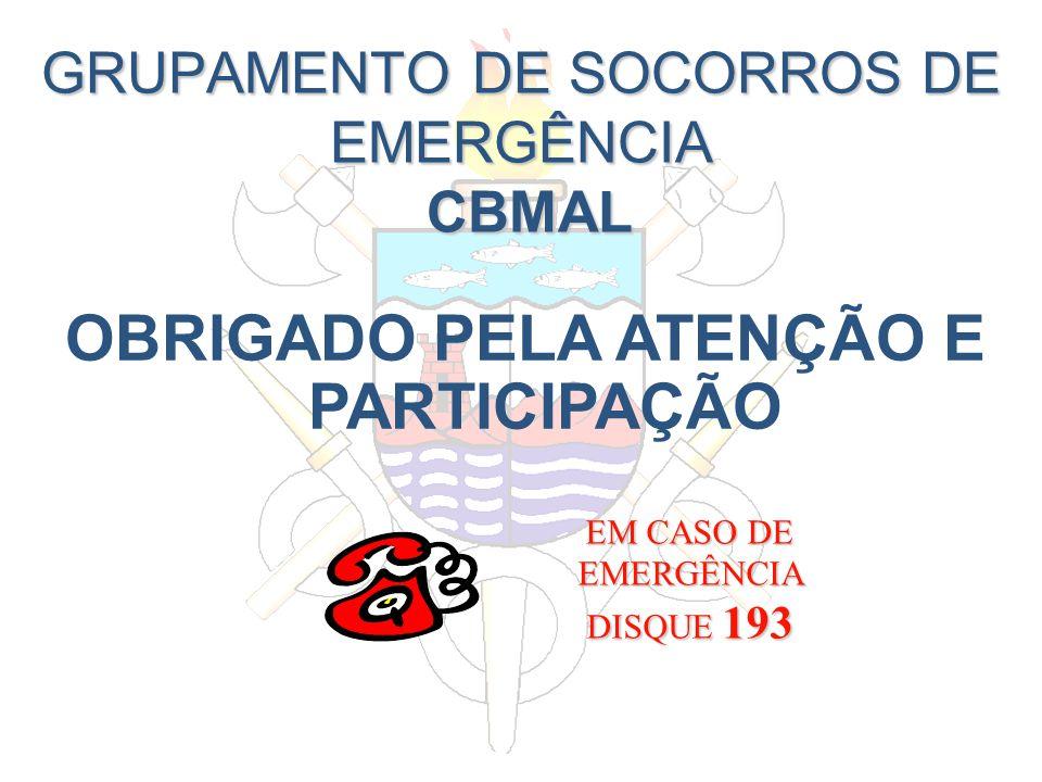GRUPAMENTO DE SOCORROS DE EMERGÊNCIA CBMAL
