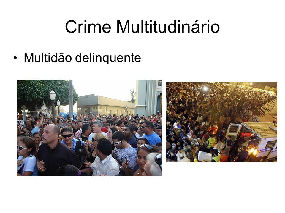 Crime Multitudinário Multidão delinquente