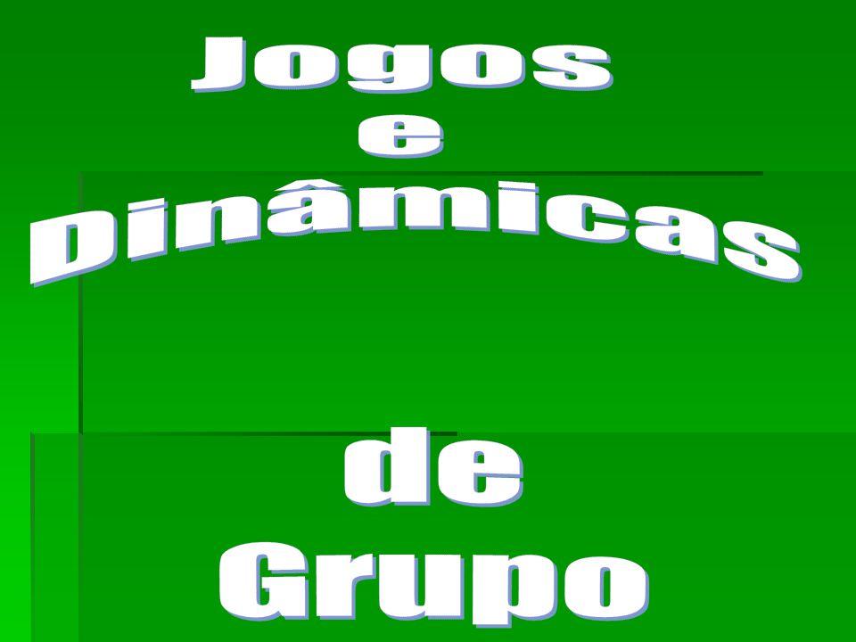 Jogos e Dinâmicas de Grupo