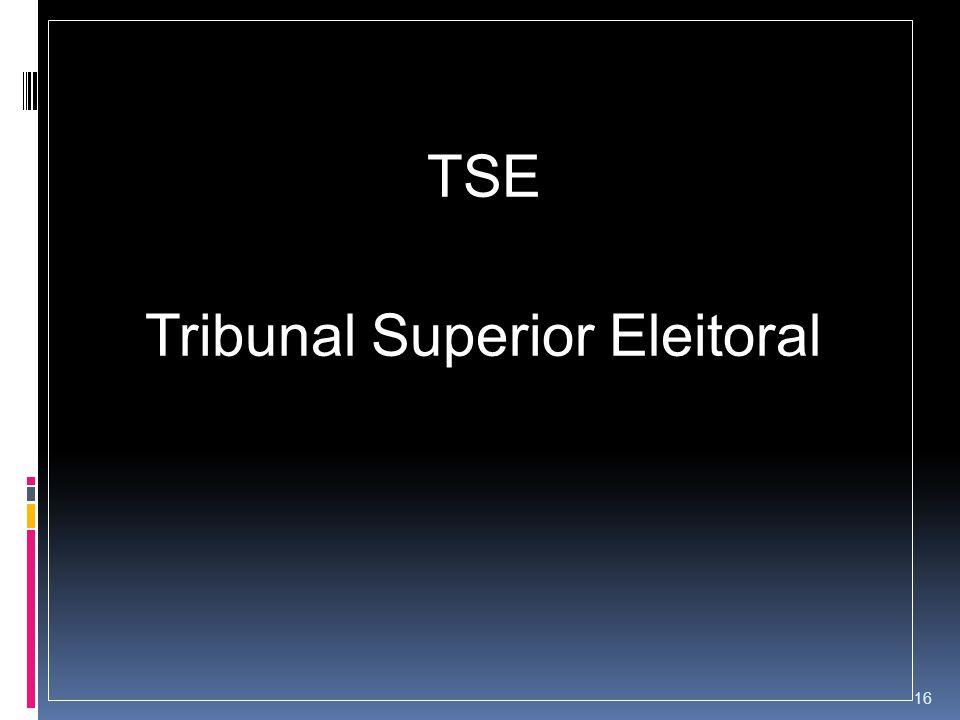 TSE Tribunal Superior Eleitoral