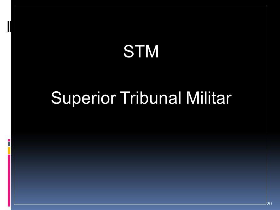 STM Superior Tribunal Militar